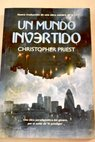 Un mundo invertido / Christopher Priest