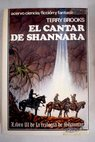 El cantar de Shannara / Terry Brooks