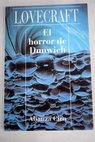 El horror de Dunwich / H P Lovecraft