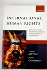 International human rights the successor to International human rights in context law politics and morals / Alston Philip Goodman Ryan