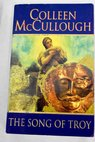 The song of Troy / Colleen McCullough