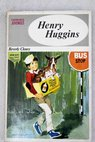 Henry Huggins / Beverly Cleary