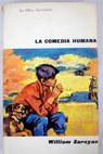 La comedia humana / William Saroyan