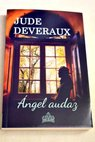 Angel audaz / Jude Deveraux