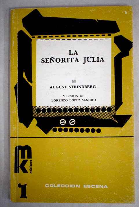 La señorita Julia / August Strindberg
