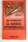 La guerra interminable / Joe Haldeman
