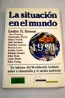La situación en el mundo en 1991 / Worldwatch Institute