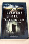 La llamada del Kill Club / Gillian Flynn