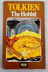 The Hobbit or There and back again / J R R Tolkien