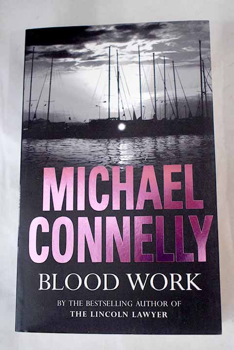 Blood work / Michael Connelly