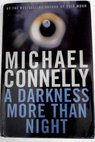 A darkness more than night / Michael Connelly