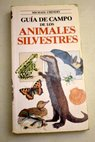 Animales silvestres / Michael Chinery