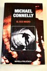 El eco negro / Michael Connelly