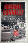 The Lincoln Lawyer / Connelly Michael Cordner Michael