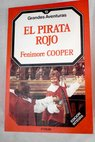 El pirata rojo / James Fenimore Cooper