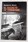El secreto de Christine / Benjamin Black