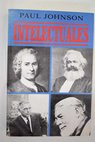 Intelectuales / Paul Johnson