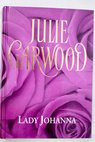 Lady Johanna / Julie Garwood