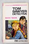 Tom Sawyer detective / Mark Twain