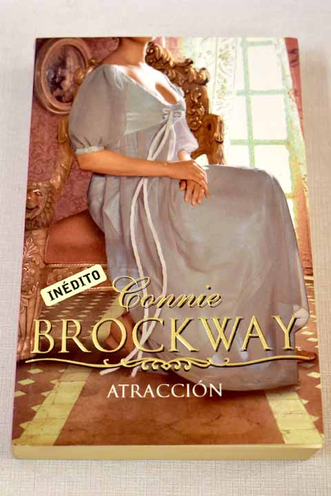 Atracción / Connie Brockway