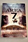 Área 7 / Matthew Reilly