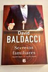 Secretos familiares / David Baldacci