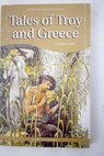 Tales of Troy and Greece / Andrew Lang