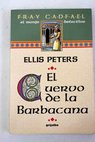 El cuervo de la Barbacana / Ellis Peters