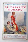El zapatito dorado The gold shoe / Grace Livingston Hill