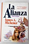 La alianza / James A Michener