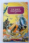 La nave / Terry Pratchett