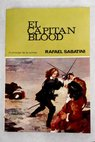 El capitan Blood / Rafael Sabatini