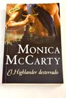 El highlander desterrado / Monica McCarty