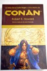 Conan / Robert E Howard