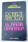 El arma definitiva / Robert Sheckley
