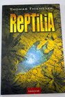 Reptilia / Thomas Thiemeyer