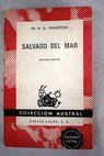 Salvado del mar / W H G Kingston