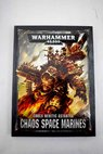 Codex Heretic Astartes Chaos Space Marines Veterans of the long war Warhammer 40 000