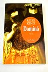 Dominó / Ross King