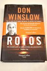 Rotos / Don Winslow