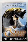 Northern lights filmed as The golden compass / Philip Pullman