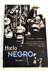 Hielo negro / Michael Connelly