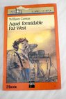 Aquel formidable far west / William Camus