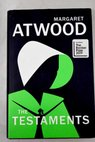 The testaments / Margaret Atwood