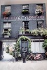 Pretty city London / Ferguson Siobhan Hester Lucy