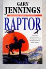 Raptor / Gary Jennings