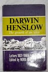 Darwin and Henslow The growth of an idea Letters 1831 1860 / Nora Barlow