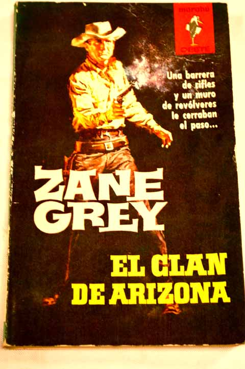 El clan de Arizona / Zane Grey