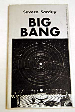 Big Bang / Severo Sarduy