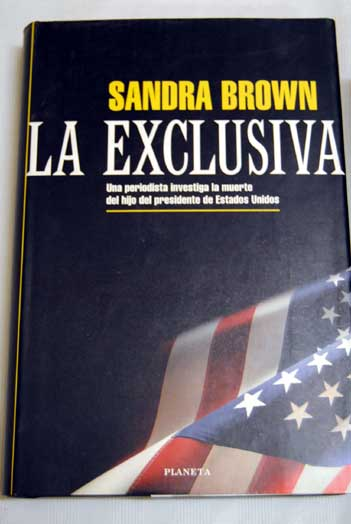 La exclusiva / Sandra Brown